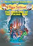 Thea Stilton Graphic Novels #3: The Treasure of the Viking Ship