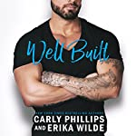 Well Built |  Carly Phillips, Erika Wilde