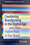 img - for Countering Brandjacking in the Digital Age (SpringerBriefs in Computer Science) book / textbook / text book