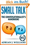 Small Talk: The Conversationalist's G...