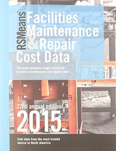 RSMeans Facilities Maintenance & Repair Cost Data 2015 PDF