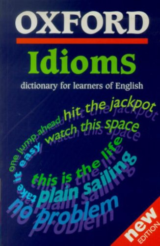 Oxf idioms dictionary for learners (Diccionarios)