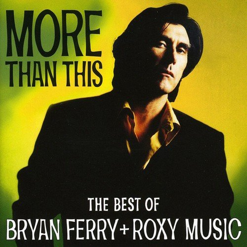 Bryan Ferry - Tokyo Joe The Best of Bryan Ferry & Roxy Music - Zortam Music