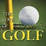 Love of Golf