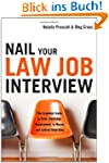 Nail Your Law Job interview: The Esse...