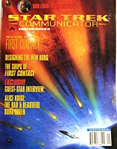 Star Trek Communicator: First Contact #110 by Dan Madsen, Mark Lewis, Paula Block, Margerat Clark, Phil Edgerly Rick Berman and Andrea Hein, Terri Helton, Bob Justman Jonathan Frakes