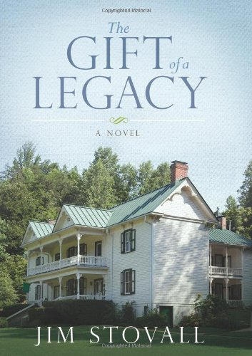 Spotlight on The Gift of a Legacy by Jim Stovall