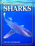 img - for Why I Care About Sharks book / textbook / text book