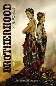 Cover of the historical novel Brotherhood by A.B. Westrick.