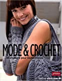 Mode et crochet : 35 Crations pour toutes saisons