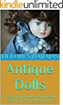 Antique Dolls: The Everything Guide t...