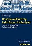 Image de Honorar und Vertrag beim Bauen im Bestand: Ein rechtlicher Leitfaden für Innenarchitekten