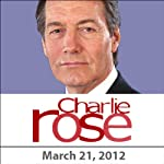 Charlie Rose: Jay Bilas, Walter Isaacson, and Charles Duhigg, March 21, 2012 | Charlie Rose