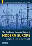 img - for The Cambridge Economic History of Modern Europe: Volume 2, 1870 to the Present book / textbook / text book