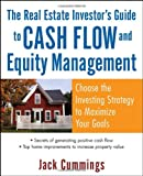 img - for The Real Estate Investor's Guide to Cash Flow and Equity Management: Choose the Investing Strategy to Maximize Your Goals book / textbook / text book
