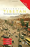 Colloquial Tibetan: The Complete Course for Beginners (Colloquial Series (Book Only))