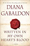 Book - Written in My Own Heart's Blood: A Novel (Outlander)