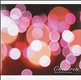 echange, troc Various Artists - CHILDREN NEW BGM CLASSICS SUPE