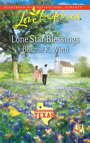 Image of Lone Star Blessings (Rosewood, Texas Series #1) (Love Inspired #531)