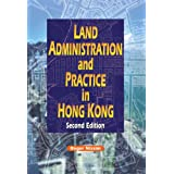 Land Administration and Practice in Hong Kongby Roger Nissim