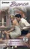 Échale la culpa al amor: (Blame on love) (Harlequin Bianca (Spanish)) (Spanish Edition)
