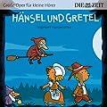 H�nsel und Gretel Die ZEIT-Edition: H�rspiel mit Opernmusik - Gro�e Oper f�r kleine H�rer