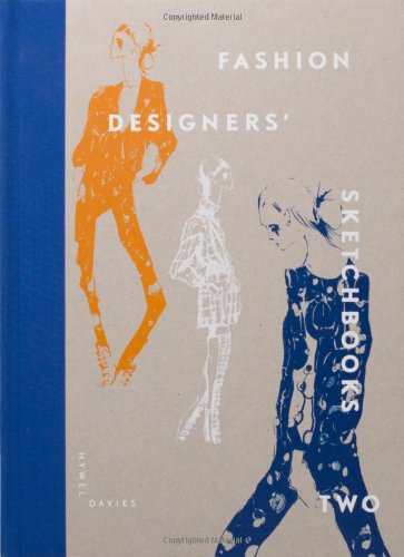 Fashion Designers Sketchbooks Two
