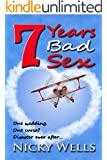 7 Years Bad Sex