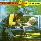 Bad Boy Skanking (Extended)