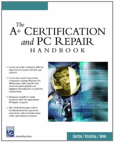The A+ Certification & PC Repair Handbook