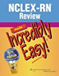 NCLEX-RN� Review Made Incredibly Easy...