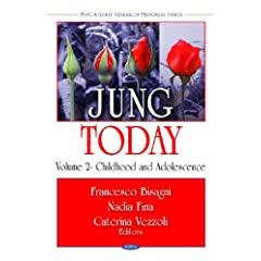 Jung Today: Childhood and Adolescence (Psychology Research Progress Series)