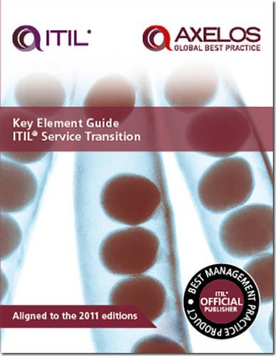 Key element guide ITIL service transition (Key Element Guide Suite)