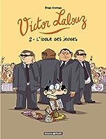 Victor Lalouz - tome 2 - Idole des Jeunes (L')