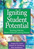 img - for Igniting Student Potential: Teaching With the Brain's Natural Learning Process by Angus M. Gunn (2006-12-20) book / textbook / text book