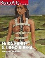 Beaux Arts Magazine, Hors-série : Frida Kahlo & Diego Rivera : Musée de l'Orangerie