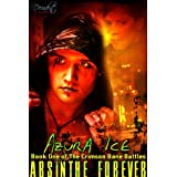 Absinthe Forever (The Crimson Bane Battles) ~ Azura Ice