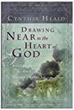 Drawing Near to the Heart of God: Encouragement for Your Lifetime Journey (Navpress Devotional Readers)