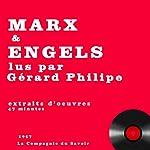 Marx et Engels lus par Gérard Philipe | Karl Marx,Friedrich Engels