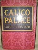 Calico Palace (AUTHOR SIGNED) (0690166087) by Gwen Bristow