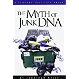 The Myth of Junk DNA ~ Jonathan Wells Ph.D.