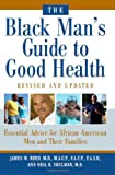img - for The Black Man's Guide to Good Health book / textbook / text book