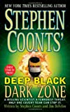 Dark Zone (Stephen Coonts' Deep Black, Book 3) (0312985223) by Coonts, Stephen