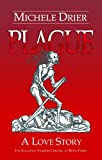 img - for Plague: A Love Story (The Kandesky Vampire Chronicles) book / textbook / text book