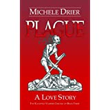 Plague: A Love Story (The Kandesky Vampire Chronicles Book 3) ~ Michele Drier
