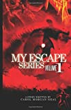 img - for My Escape by Carol Ann Morgan-Neal (2011-12-06) book / textbook / text book