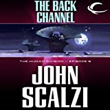 The Back Channel: The Human Division, Episode 6