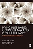 img - for Principles-Based Counselling and Psychotherapy: A Method of Levels approach book / textbook / text book