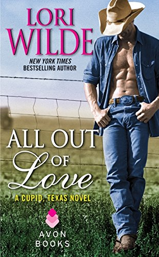 Image of All Out of Love: A Cupid, Texas Novel