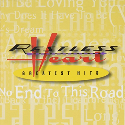 Restless Heart Greatest Hits - Restless Heart Album Lyrics Mp3